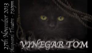 Vinegar Tom ticket 27th