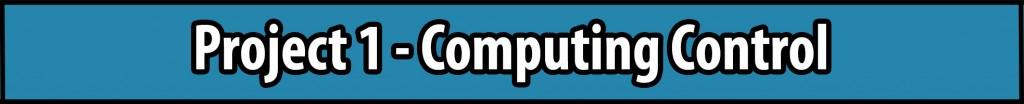 Project 1 - Computing Control