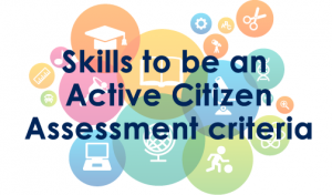 Skills to be an Active Citizen – Assessment criteria